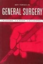 Key Topics in General Surgery by S. Dorudi, C. R. Lattimer, N. R. F. Lagattolla