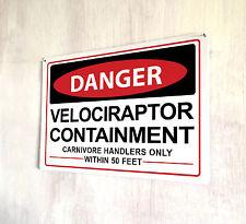 JURASSIC WORLD pericolo VELOCIRAPTOR contenimento metallo segno A4 PLACCA Decor