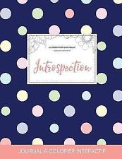 Journal de Coloration Adulte : Introspection (Illustrations d'Animaux, Pois)...