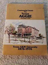 Centennial Issue The Texas Aggie November 1975 Texas A&M University 1876-1976