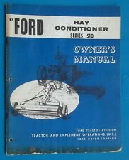 VINTAGE FORD TRACTOR SERIES 510 HAY CONITIONER OPERATOR'S MANUAL SE 9383 Farming