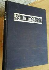 Wilhelm Busch. Hermann, Adolf, und Otto Nöldeke:n 1909 Gebunden mit Zeichnungen