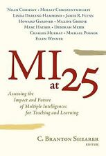 MI at 25: Assessing the Impact and Future of Multiple Intelligences for Teaching