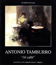 Antonio Tamburro. ''Al Caffè''