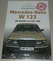 Praxisratgeber Klassikerkauf Mercedes W 123 Alle Modelle von 1975 - 1986 Buch