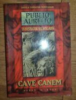 PUBLIO AURELIO - CAVE CANEM UN INVESTIGATORE NELL'ANTICA ROMA - ED: HOBBY (PS)