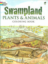 Swampland Plants & Animals Coloring Book from Dover Publications, NEW PB