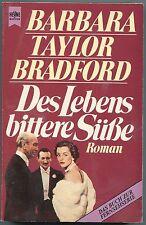 Barbara Taylor Bradford - Des Lebens bittere Süße