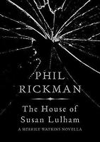 House of Susan Lulham by Rickman, Phil