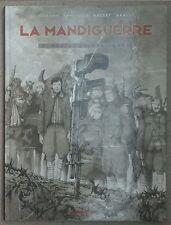 cartonato LE MANDIGUERRE Volume 4 (BD, 2007)