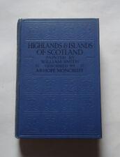 HIGHLANDS & ISLANDS OF SCOTLAND by A. Moncrieff Scottish Tartans / Lochaber 1925