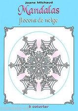 MANDALAS  Flocons de Neige Album coloriage (mandala)