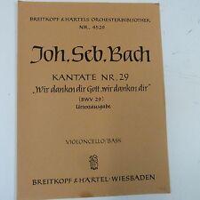 cello/bass BACH Kantate 29 wir danken dir gott wir , Breitkopf & Haertel 4529