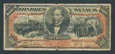 F.C. MEJICO MEXICO , BANCO DE LONDRES Y MEXICO , 100 PESOS 1910 , B/C , P.S237d