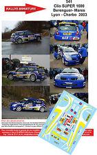 DÉCALS 1/18 ref 541 Renault Clio SUPER 1600 Berenguer- Mares Lyon - Charbo  2003