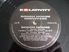 "Rough House Survivers Rough House 12"" Single 1993 Relativity Vinyl Record"
