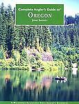 Complete Anglers Guide to Oregon by John Shewey