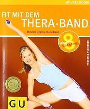 Thera-Band,  Fit mit dem (Feel good!) von Tschirner,  Thor...   Buch   Zustand gut