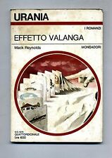 Mack Reynolds # EFFETTO VALANGA # Mondadori 1976 - Urania