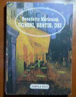 Uomini,Bestie,Dei - Benedetto Marinuzzi - Tabula Fati - 1996 - M