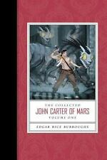 The Collected John Carter of Mars (a Princess of Mars, Gods of Mars, and...
