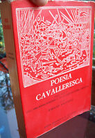 1963 POESIA CAVALLERESCA ORLANDO FURIOSO E GERUSALEMME LIBERATA ILLUSTRATO