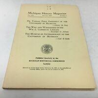 MICHIGAN HISTORY MAGAZINE January 1928: University of MI, Walled Lake, Zeeland