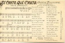 """TOULOUSE chanson toulousaine """"sé canto, qué canto."""" éd gorde"""