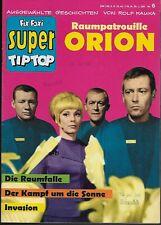 Fix und Foxi Super Tip Top Nr.6 / 1967 Raumpatrouille Orion