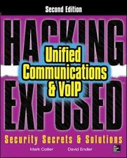 Hacking Exposed Unified Communications & VoIP Security Secrets & Solutio