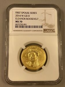 2014 W  Eleanor Roosevelt - First Spouse - 1/2 oz Gold NGC MS70 $10 Uncirculated