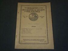 1918 JANUARY GEOGRAPHICAL SOCIETY OF PHILADELPHIA BULLETIN VOL 16 NO. 1- ST 5247