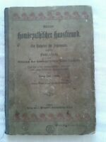Kleiner homöopathischer Hausfreund, ein Ratgeber für Jedermann, Fachbuch 1917