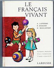 Scolaire ancien 1966  LE FRANCAIS VIVANT lecture CE2  Lapierre Durand ill. Péron