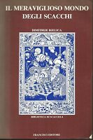 (Dimitrije Bjelica) Il meraviglioso mondo degli scacchi. Biblioteca di scacchi 4