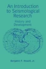 An Introduction to Seismological Research : History and Development by...