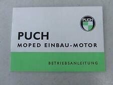 Orig. Betriebsanleitung PUCH Moped Motor - VS 50 D, MV 50, DS 50, MC 50..... !