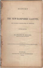 History of the New-Hampshire Gazette, the Oldest Newspaper in America. 1756-1872