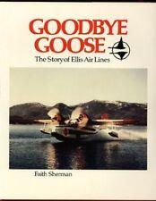 "Ellis Airlines, Alaska Grumman Goose book ""Goodbye Goose"" long out-of-print, NEW"