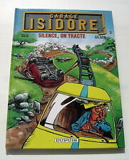 GARAGE ISIDORE .  3 . Silence, on tracte  . OLIS / GILSON . BD EO
