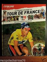 L'équipe raconte LA GRANDE HISTOIRE DU TOUR DE FRANCE ARMSTRONG LE MIRACULE 1999