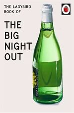 The Ladybird Book of The Big Night Out (Ladybird for Grown-Ups) by Jason Hazeley