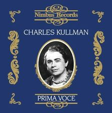 Charles Kullmann, Ch - Prima Voce: European Concert Recordings 1931-1938 [New CD