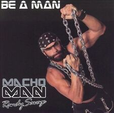 MACHO MAN RANDY SAVAGE Be a Man CD 2003 w/Poster! WWE WWF Pro Wrestling OOP Rare