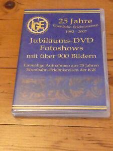 25 Jahre Eisenbahn-Erlebnisreisen 1982-2007 Jubiläums-DVD - IGE