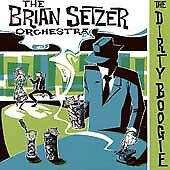 BRIAN SETZER ORCHESTRA CD DIRTY BOOGIE STRAY CATS-USA Bonus Track (New/Unsealed)