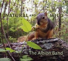 THE ALBION BAND - NATURAL AND WILD (CD 2008) New & Sealed Folk Ashley Hutchings