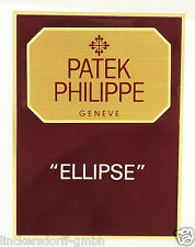 """Patek Philippe """"Ellisse"""" - official agent Sign/SCUDO/sul piatto/Display"""
