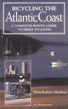 Bicycling the Atlantic Coast: A Complete Route Guide, Florida to Maine-ExLibrary