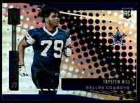 2019 PANINI UNPARALLELED TRYSTEN HILL RC DALLAS COWBOYS #295